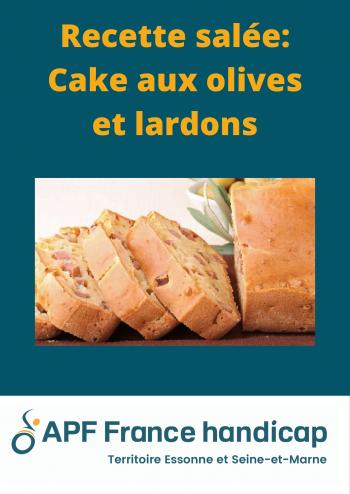 RECETTE SALÉE- CAKE AUX OLIVES ET LARDONS-1.png